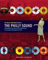 The There´s That Beat! Guide to the philly sound : Philadelphia soul music and its r&b roots - from gospel & bandstand to TSOP 1 stk