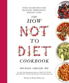 The How Not To Diet Cookbook 1 stk
