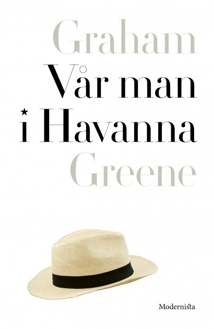 Vår man i Havanna - Graham Greene