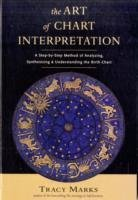 Art of Chart Interpretation - A Step-by-Step Method of Analyzing, Synthesiz 1 stk