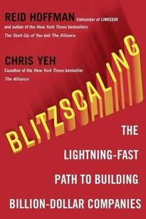 Blitzscaling - Chris Yeh