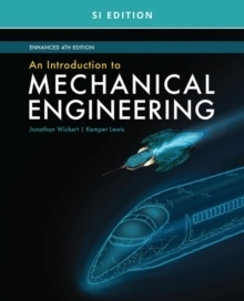 Introduction to mechanical engineering, enhanced, si edition