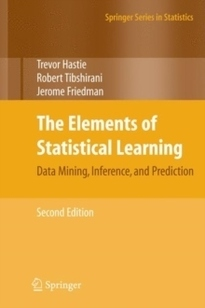 The Elements of Statistical Learning : Data Mining, Inference, and Predicti