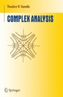 Complex Analysis - Theodore W. Gamelin