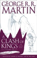 A Clash of Kings: The Graphic Novel: Volume One