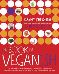 The Book of Veganish - Kathy Freston