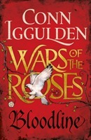 Wars of the Roses: Bloodline - Conn Iggulden