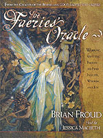 """the faeries oracle: working with the faeries to find insight, wisdom, and"