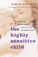 Highly sensitive child - helping our children thrive when the world overwhe