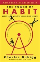 Power of habit - why we do what we do in life and business