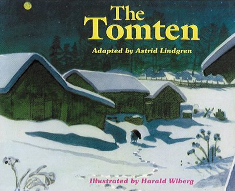 Tomten :adapted by Astrid Lindgren