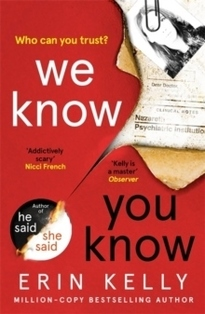 We Know You Know - Erin Kelly