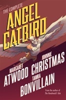 The Complete Angel Catbird - Margaret Atwood