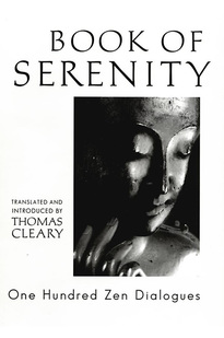 Book of serenity - one hundred zen dialogues