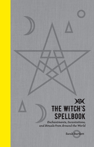 The Witch\'s Spellbook - Bartlett Sarah