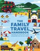 The Family Travel Handbook LP - Lonely Planet