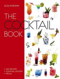 The Cocktail Book - Eliq Maranik