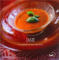 Taste : in praise of the seasons