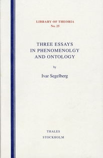 Three Essays in Phenomenology and Ontology