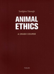 Animal ethics : a crash course