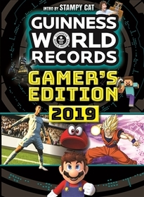 Guinness world records 2019 : gamer's edition
