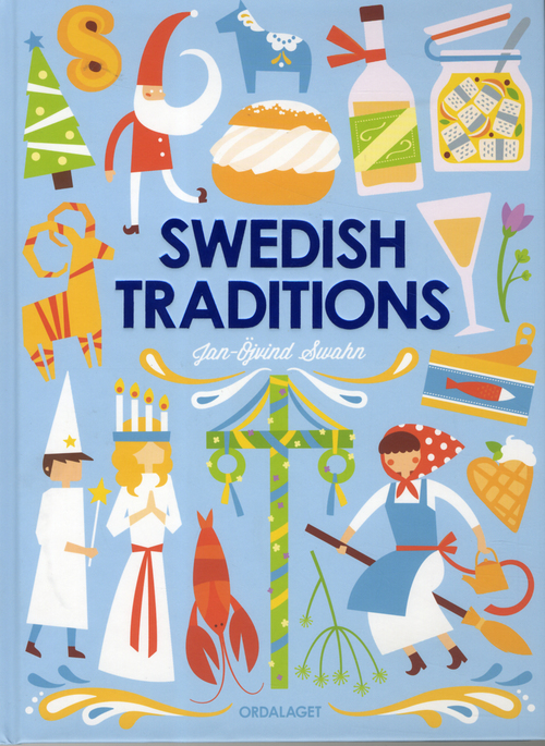 Swedish traditions - Jan-Öjvind Swahn