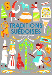 Traditions suédoises - Jan-Öjvind Swahn