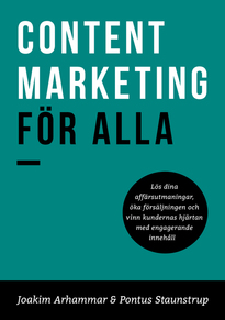 Content Marketing för alla - Joakim Arhammar