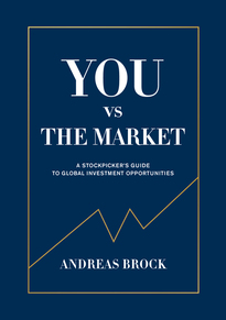 You vs. the market : a stockpicker's guide to global investment opportunities