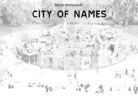 City of Names av Meira Ahmemulic