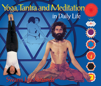 Yoga, Tantra and Meditation in Daily Life
